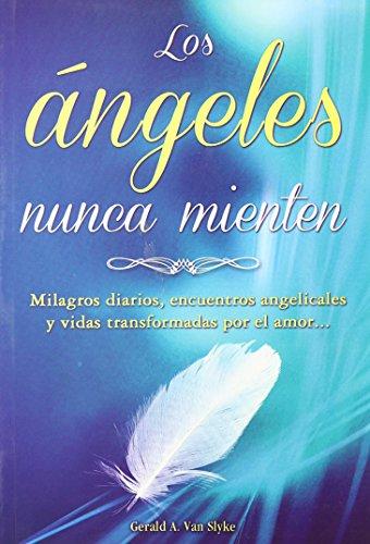 Los Angeles Nunca Mienten (Spanish Edition): Van Slyke, Gerald