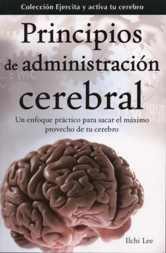9786074154009: Principios de La Administracion Cerebral