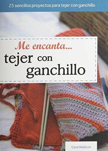 9786074154870: Me Encanta Tejer Con Ganchillo (Tejido y Manualidades) (English and Spanish Edition)