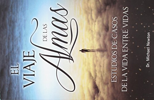 9786074155259: Viaje de las Almas: Estudios de Casos de la Vida Entre Vidas = Journey of Souls (Mente, Cuerpo y Espiritu (Grupo Editorial Tomo)) (Spanish Edition)