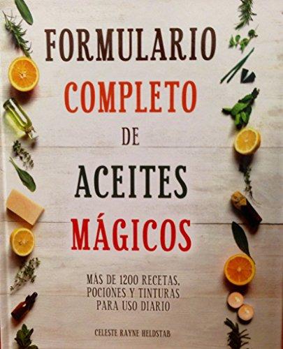 9786074155471: Formulario Completo De Aceites Magico