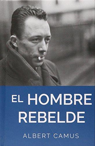 9786074156829: Hombre Rebelde, El (English and Spanish Edition)