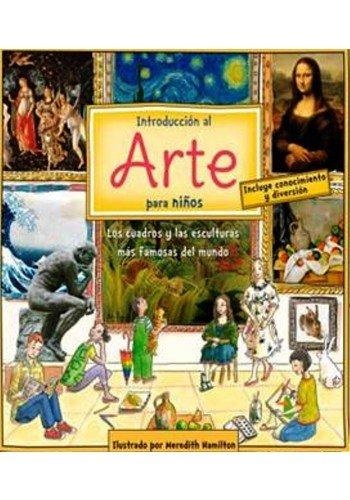 9786074156836: Introduccion Al Arte Para Ninos