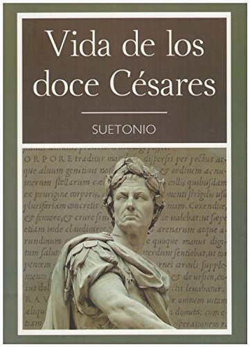 Vida de Los Doce Cesares (English and: Suetonius Tranquillus, C