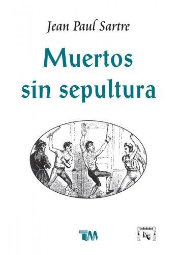 9786074157321: Muertos Sin Sepultura