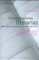 """9786074170320: Interpretaciones literarias como apertura hacia el universo del """"otro"""": un acercamiento crítico a algunos cuentos de Jacobs, Poe, Rulfo, García Márquez y Cortázar"""