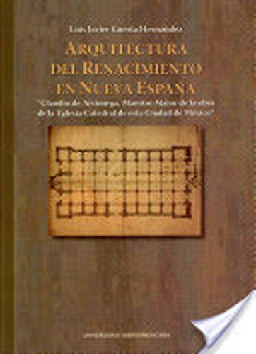9786074170498: arquitectura del renacimiento en nueva espana