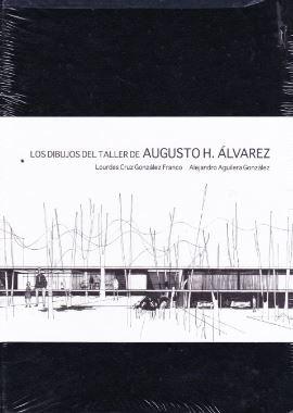 9786074172584: Los dibujos del taller de Augusto H. Alvarez