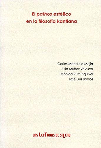 PATHOS ESTETICO EN LA FILOSOFIA KANTIANA, EL: Muñoz Velasco, Julia;