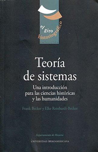 Teoría de sistemas. Una introducción para las: Becker, Frank; Reinhardt-Becker,
