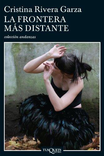 9786074210088: La Frontera Mas Distante (Coleccion Andanzas)