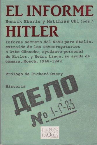 9786074210095: INFORME HITLER, EL