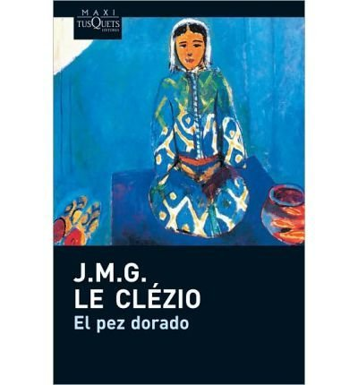 9786074210132: El pez dorado (Spanish Edition)