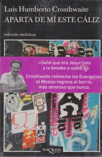 9786074210149: Aparta de mi este caliz (Spanish Edition)