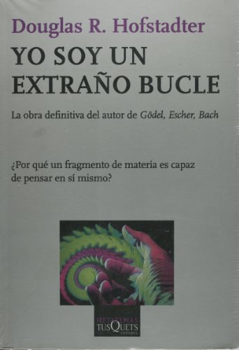9786074210293: Yo soy un extrano bucle (Spanish Edition)