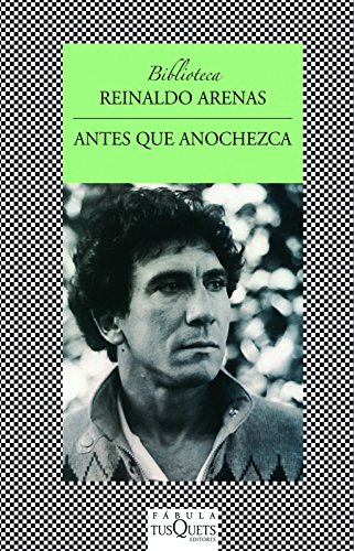 9786074210361: Antes que anochezca / Before Night Falls