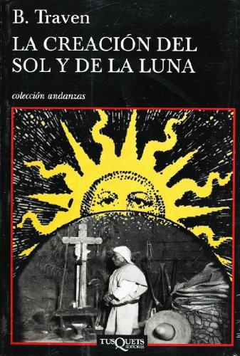 9786074210682: La creacion del sol y de la luna (Spanish Edition)