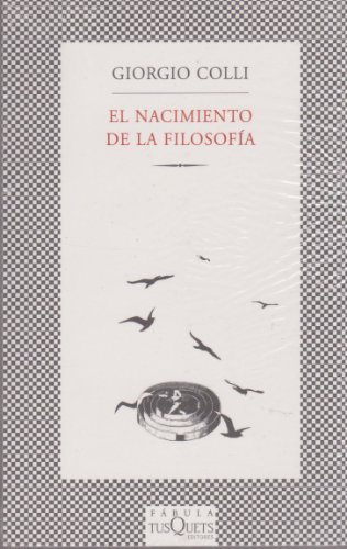 9786074210705: El nacimiento de la filosofia (Spanish Edition)