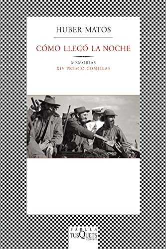 Como llegó la noche (Spanish Edition): Matos, Huber