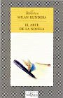 9786074210972: EL arte de la novela (Spanish Edition)