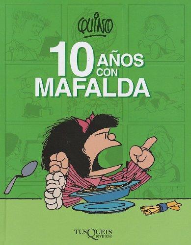 9786074210996: 10 Anos Con Mafalda