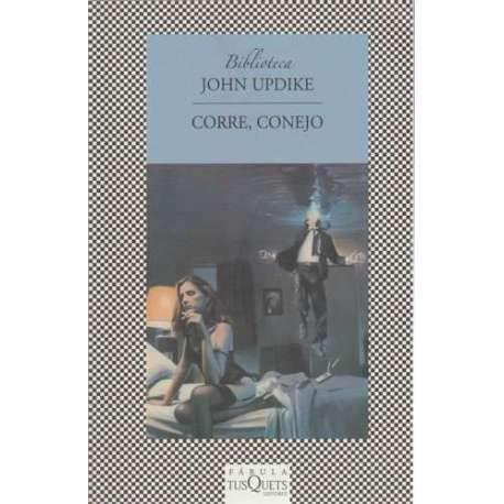 CORRE CONEJO [Paperback] by UPDIKE JOHN: john updike