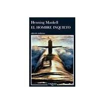 9786074211153: El hombre inquieto (Spanish Edition)
