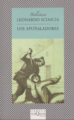 9786074211337: Los apunaladores (Spanish Edition)