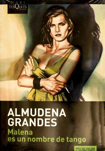 9786074212105: Malena es un nombre de tango (Spanish Edition)
