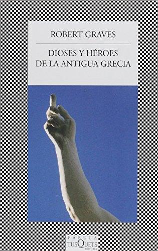 9786074212310: DIOSES Y HEROES DE LA ANTIGUA GRECIA