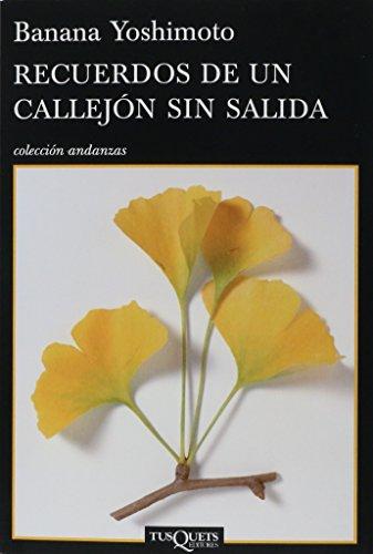 9786074212747: Recuerdos De Un Callejon Sin Salida