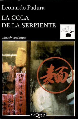 9786074213003: La cola de la serpiente (Spanish Edition)