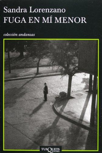 9786074213508: Fuga en mi menor (Spanish Edition)