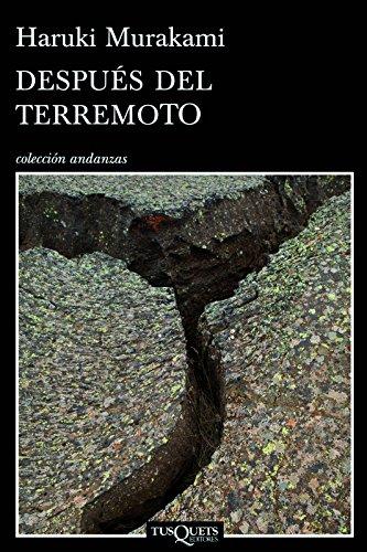 9786074214154: Despues del Terremoto = After the Earthquake (Coleccion Andanzas)