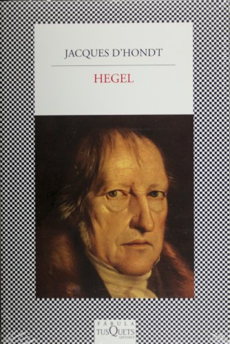 9786074214277: Hegel (Spanish Edition) by Jacques D'hondt (2013-03-01)