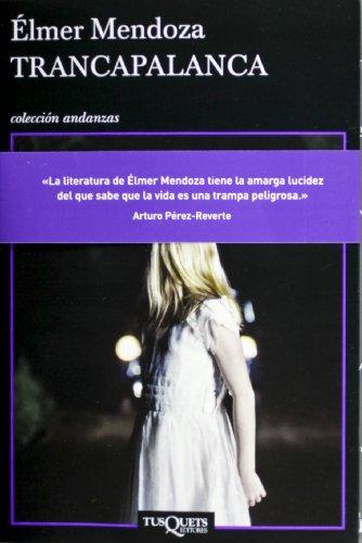 9786074214284: Trancapalanca (Spanish Edition)