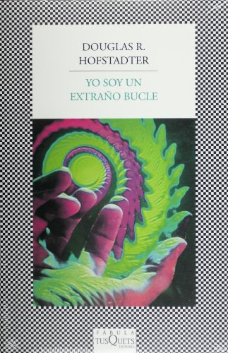 9786074214314: Yo soy un extrano bucle (Spanish Edition)