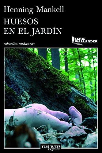 9786074214956: Huesos en el jardin (Serie Wallander) (Spanish Edition)