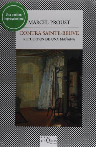 9786074214970: Contra Sainte-Beuve (Spanish Edition)