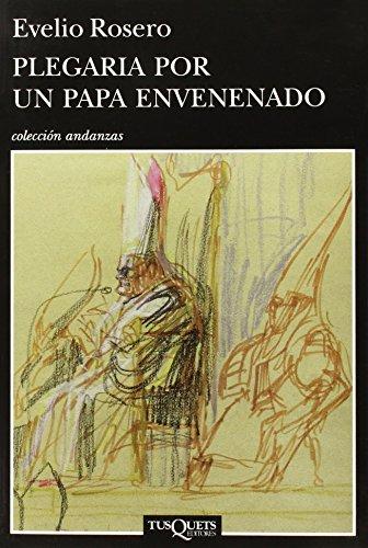 9786074215304: Plegaria por un papa envenenado/Prayer for the Poisoned Pope
