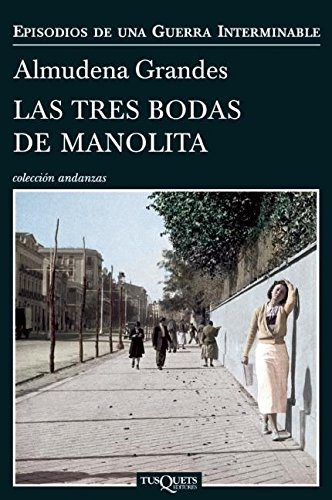 Las Tres Bodas de Manolita (Paperback): Almudena Grandes