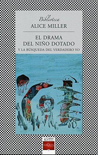 9786074215984: DRAMA DEL NIÑO DOTADO, EL