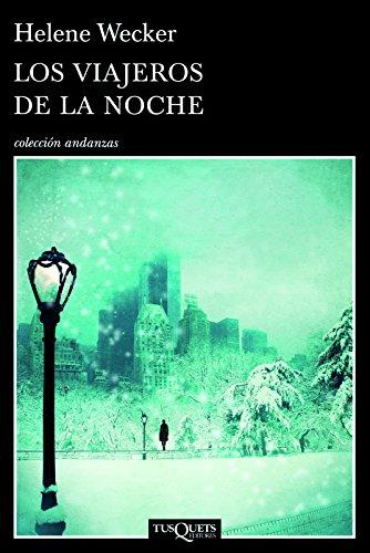 Los viajeros de la noche (Spanish Edition): Wecker, Helene