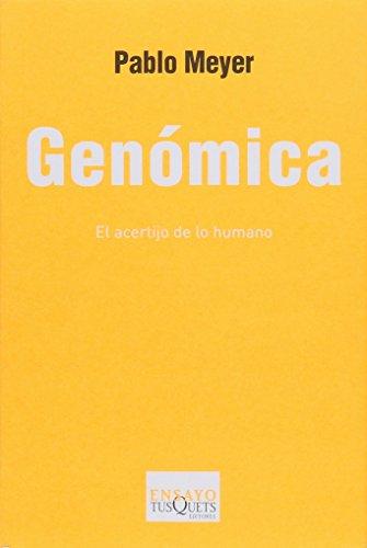 9786074216738: GENOMICA. EL ACERTIJO DE LO HUMANO