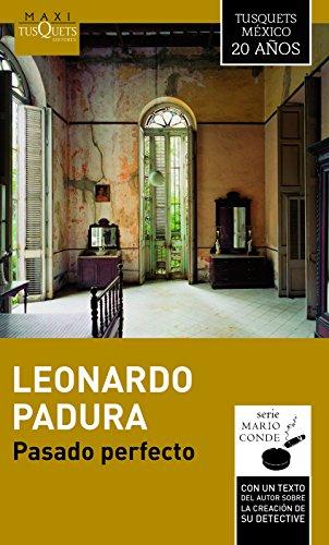 9786074217155: Pasado perfecto (Mario Conde) (Spanish Edition)