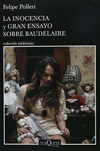 9786074217179: La inocencia y Gran ensayo sobre Baudelaire (Spanish Edition)