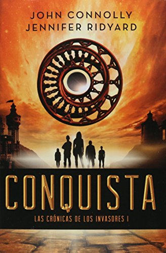 9786074217438: CONQUISTA / LAS CRONICAS DE LOS INVASORES I
