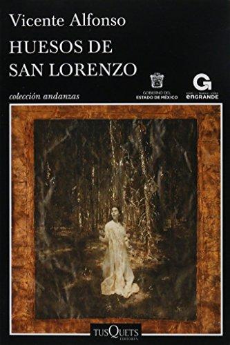 9786074217452: HUESOS DE SAN LORENZO