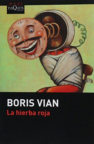 9786074217872: Hierba roja, La