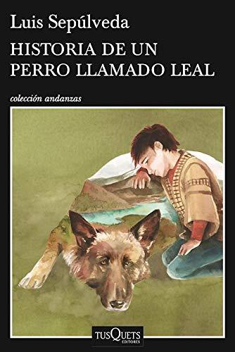 9786074217988: Historia de Un Perro Llamado Leal
